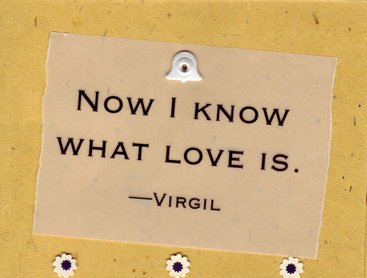 (SOLD) 119 - 'Now I know what love is' on funky textured yellow paper
