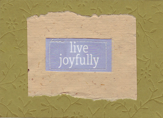 146 - 'Live Joyfully' on lush flower-pattern embossed paper