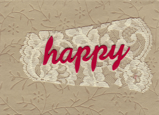 147 - 'Happy' on lace with lush flower-pattern embossed paper