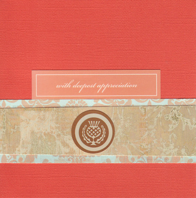 151 - 'With deepest appreciation' with a thistle pattern on stately red paper
