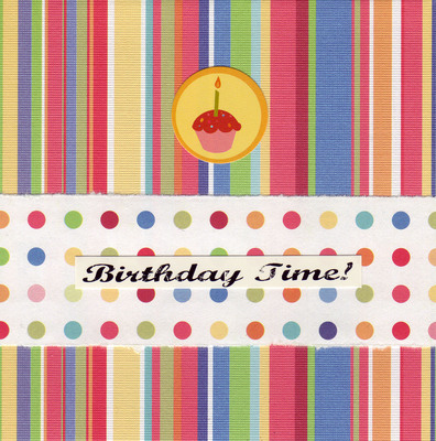 (SOLD) 154 - 'Birthday Time' with cupcake image on fun striped paper