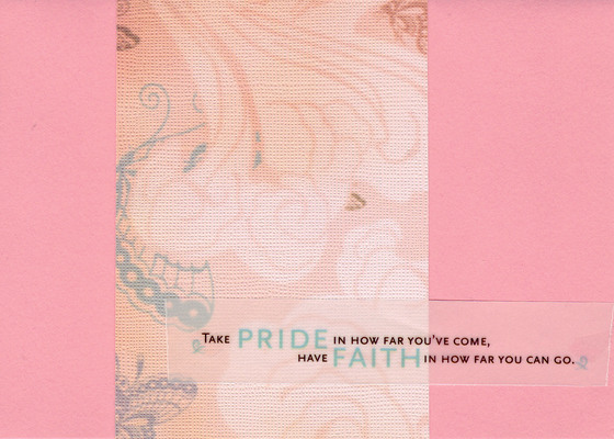 168 - 'Take Pride in how far you've come, Have Faith in how far you can go' with delicate butterfly patterned paper