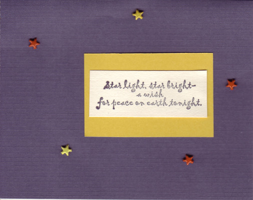 067 - 'Star light, star bright - a wish for peace on earth tonight' on a deep purple card with star embellishments