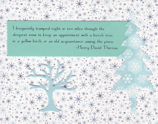 089 - Thoreau snow saying with pine tree on snow patterned card