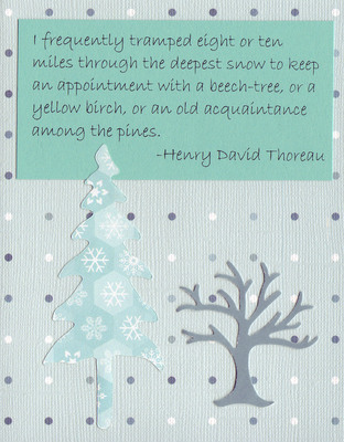 (SOLD) 090 - Thoreau snow saying with pine tree on blue dotted card
