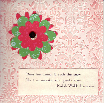 100 - Emerson snow saying with flower on embossed card