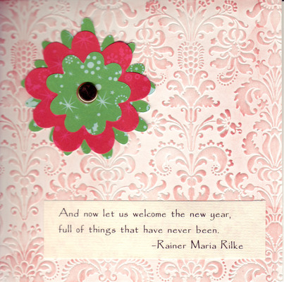 101 - Rilke New Year saying with flower on embossed card