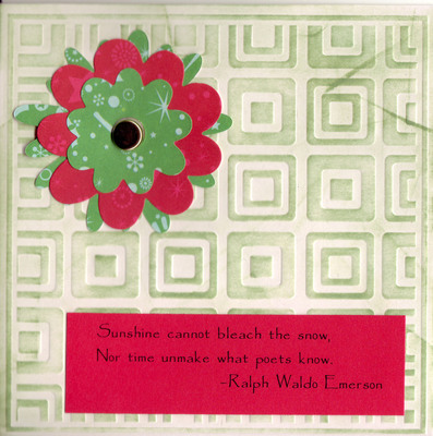 103 - Emerson snow saying with flower on embossed card