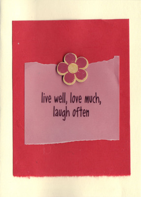 (SOLD)145 - 'Live well, love much, laugh often'