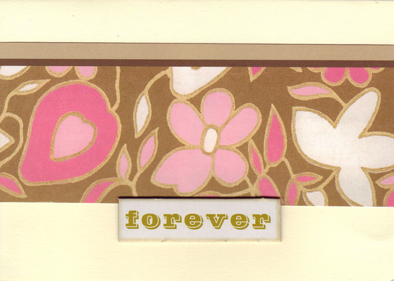 149 - 'Forever' with floral background