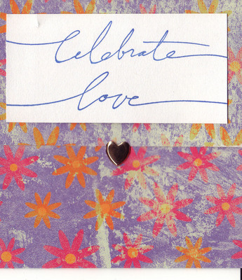 (SOLD) 158 - 'Celebrate Love' with heart on floral paper