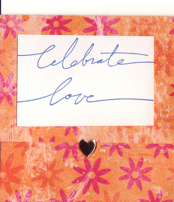160 - 'Celebrate Love' on floral paper with heart