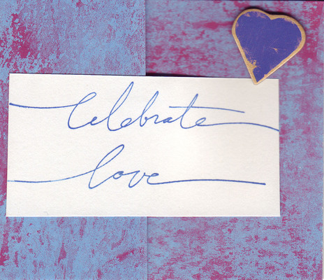 (SOLD) 163 - 'Celebrate Love' with 3d heart