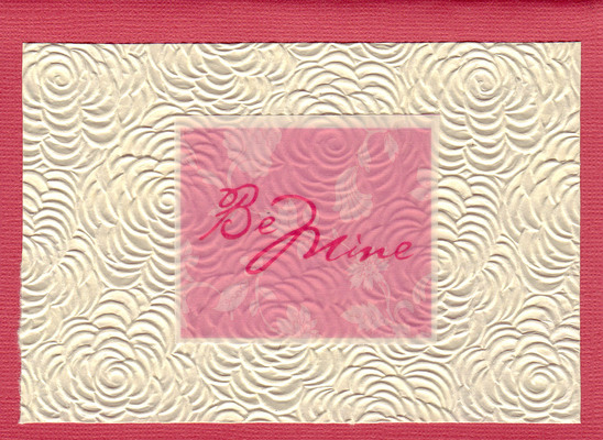 (SOLD) 178 - Beautiful floral textured paper with 'Be Mine'