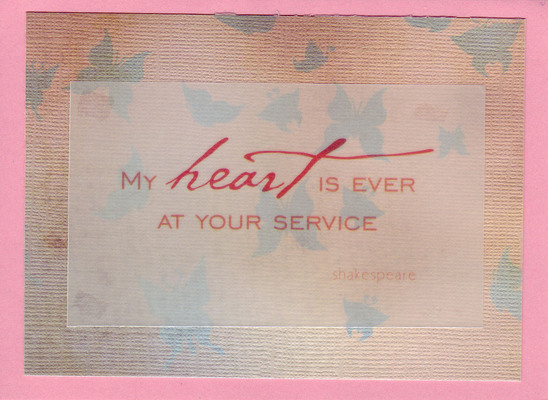 (SOLD) 180 - Delightful butterfly paper with 'My heart is ever at your service'