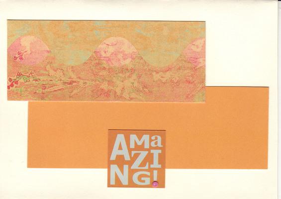 063 - 'Amazing!' with lush orange paper