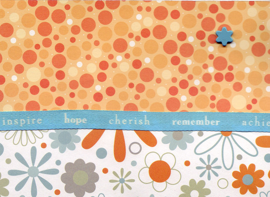093 - 'Inspire, Hope, Cherish, Remember, Acheive' on orange dotted and blue floral papers with star