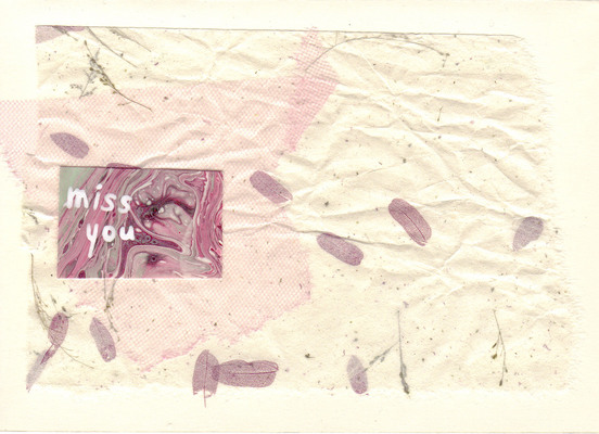 105 - 'Miss You' on paper with embedded petals, and netting