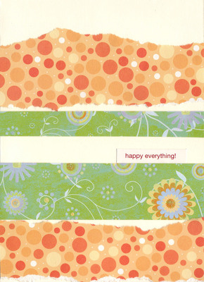 113 - 'Happy Everything' with orange bubble paper and green floral paper bands