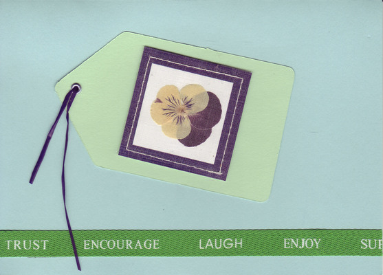 (SOLD) 115 - 'Trust Encourage Laugh Enjoy' on a green ribbon with flower tag