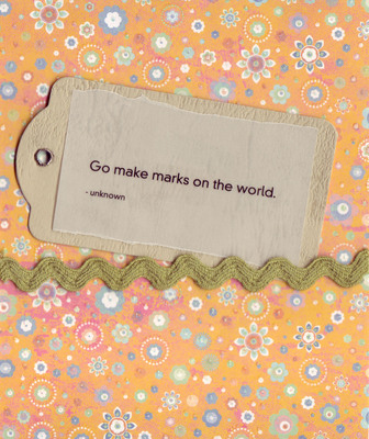 131 - 'Go make marks on the world' on a tan tag, with a wavy green ribbon on a whimsically floral-patterend orange card