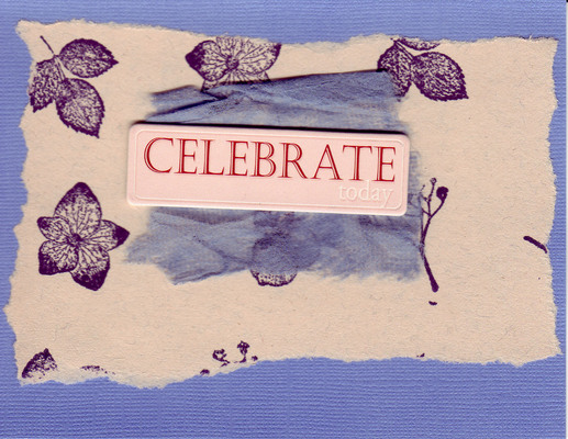 224 - 'Celebrate today' with foliage stamps in blue