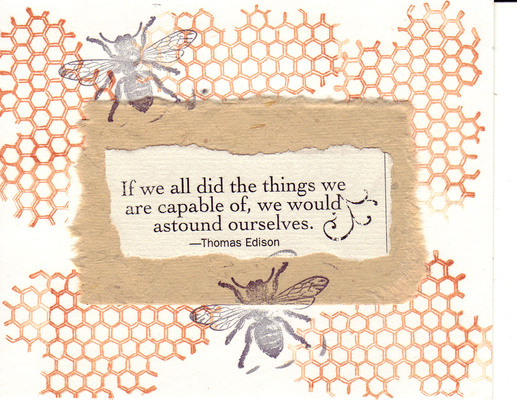 (SOLD) 226 - Honeycomb stamp with bees and Edison quote