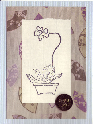 247 - 'Enjoy life!' with orchid stamp