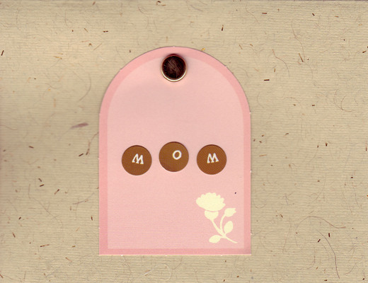 (SOLD) 012 - 'Mom' on tasteful pink block with a thistle pattern on brown flocked paper