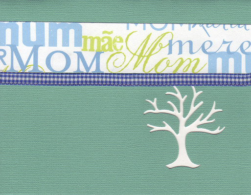 (SOLD) 022 - 'Mom, Mum, Moeder, Madre, Mere' with a blue checkered ribbon on a sea-foam green card with an elegant tree cut-out