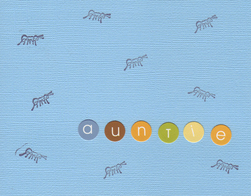 038 - 'Auntie' on vibrant blue ant-stamped card