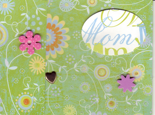 100 - 'Mom' card on green floral paper with flower and heart embellishments
