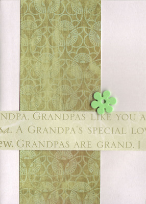 124 - 'Grandpas are Grand' over sophisticated green print paper with green flower embellishment