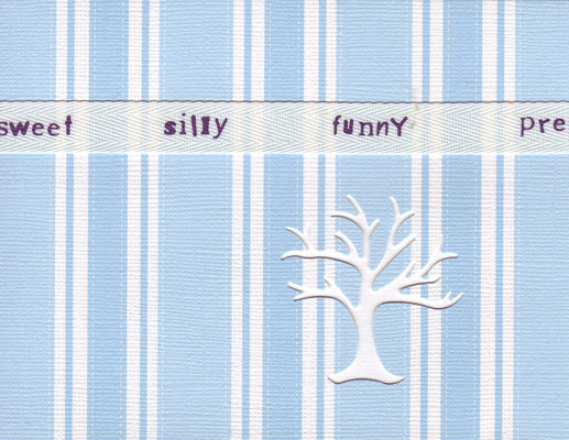 126 - 'Sweet, silly, funny' on a ribbon on blue striped paper