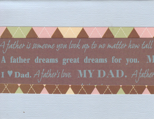 140 - 'My Dad, A father dreams great dreams for you' on a light blue card