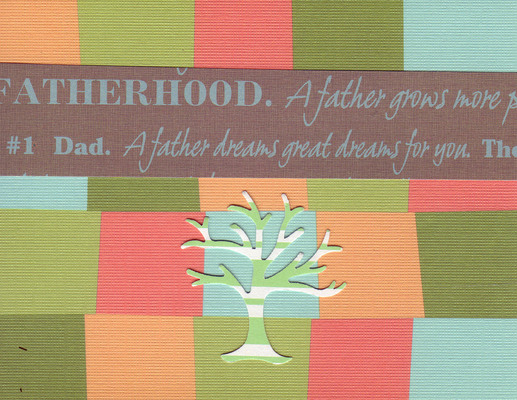 143 - Fatherhood, A father dreams great dreams for you' on a retro colored card with a family tree