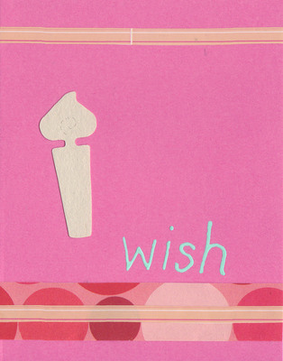 031 - 'Wish' with birthday candle and bubble paper on pink card