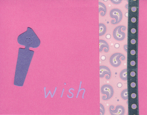 032 - 'Wish' with birthday candle and funky paper on pink card
