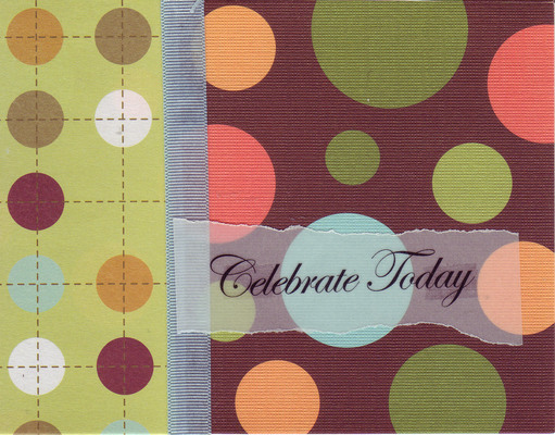 (SOLD) 043 - 'Celebrate Today' on vellum overlaid on bubble cardstock with a ribbon