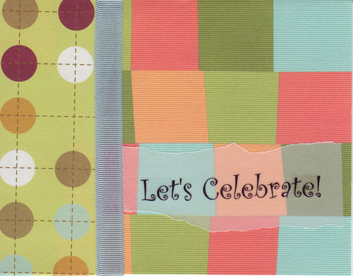 (SOLD) 048 - 'Let's Celebrate' on vellum overlaid on whacky squares patterned cardstock with a ribbon