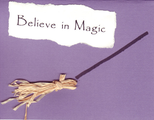 005 - 'Believe in magic' with a broomstick on purple paper