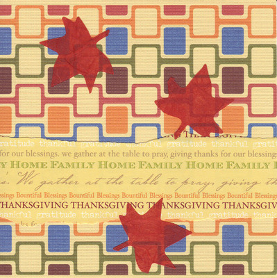 007 - 'Thanksgiving, home, family, blessings' with red leaves on funky fall-colored paper